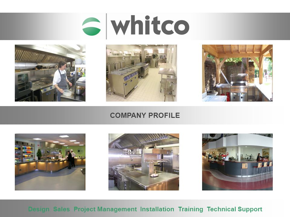 THE COMPANY Introduction Within this presentation you will be introduced to a taster of what Whitco has to offer.