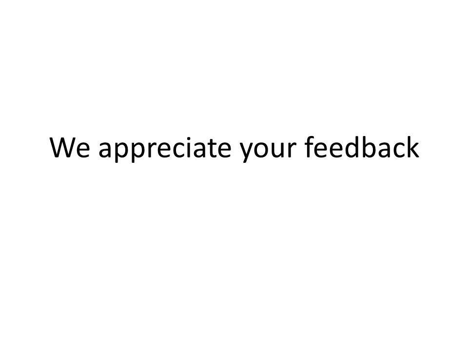 We appreciate your feedback