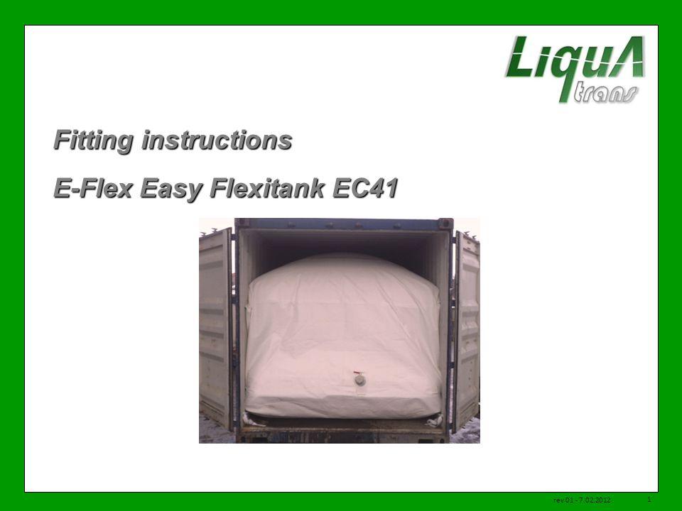 Fitting instructions E-Flex Easy Flexitank EC41 rev 01 - 7.02.2012 1