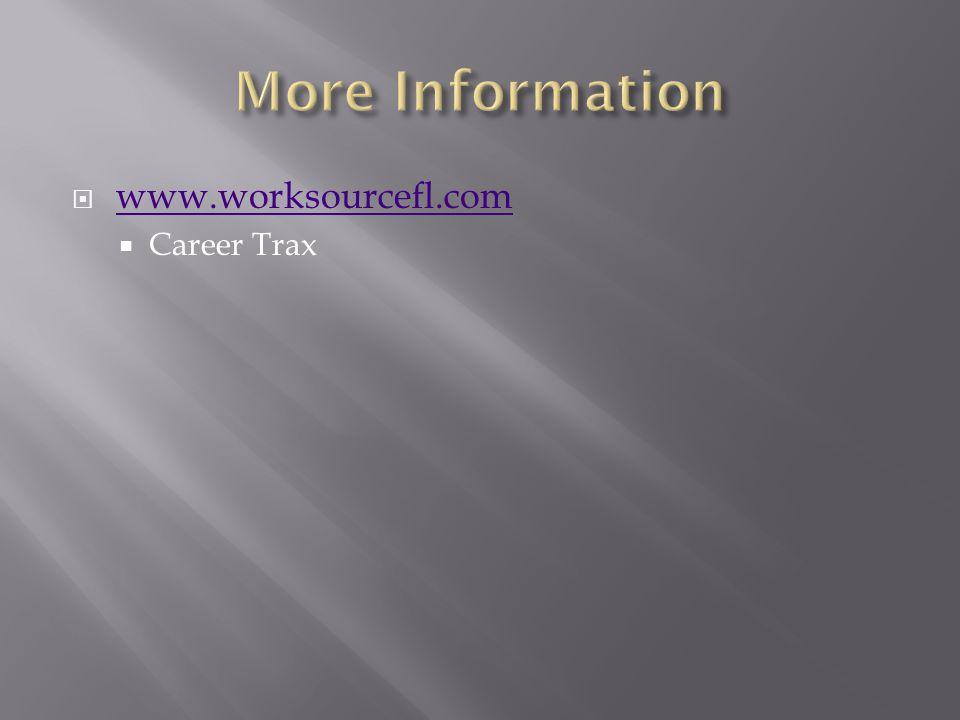 www.worksourcefl.com Career Trax