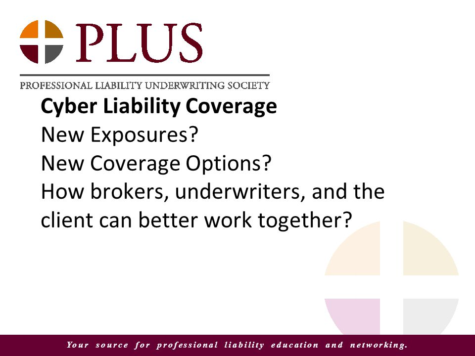 Your source for professional liability education and networking.