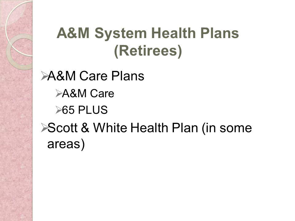 Deductible: $75/person, $225/family per plan year Maximum benefits: $1,500/person per plan year Maximum orthodontic benefits: $1,500/person per lifetime A&M Dental