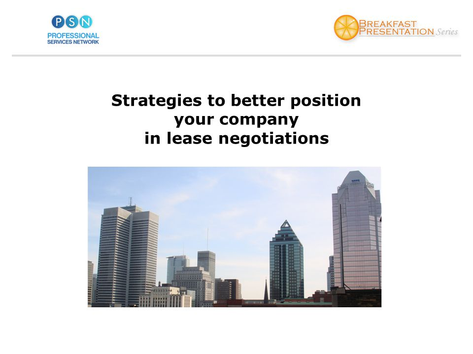 Strategies to better position your company in lease negotiations