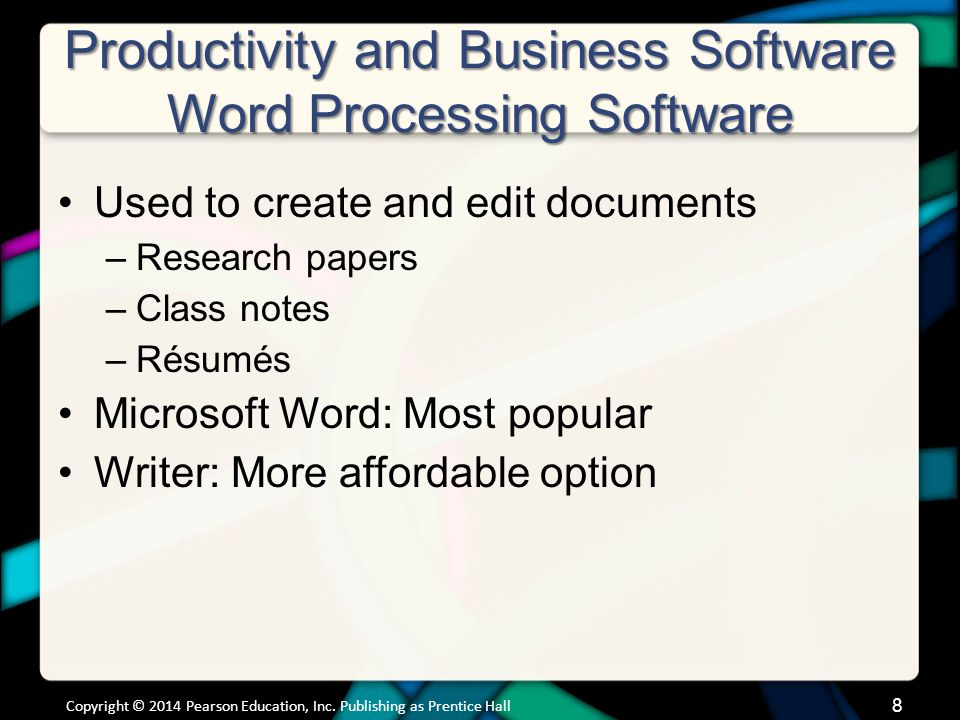 Productivity and Business Software Word Processing Software Used to create and edit documents –Research papers –Class notes –Résumés Microsoft Word: M