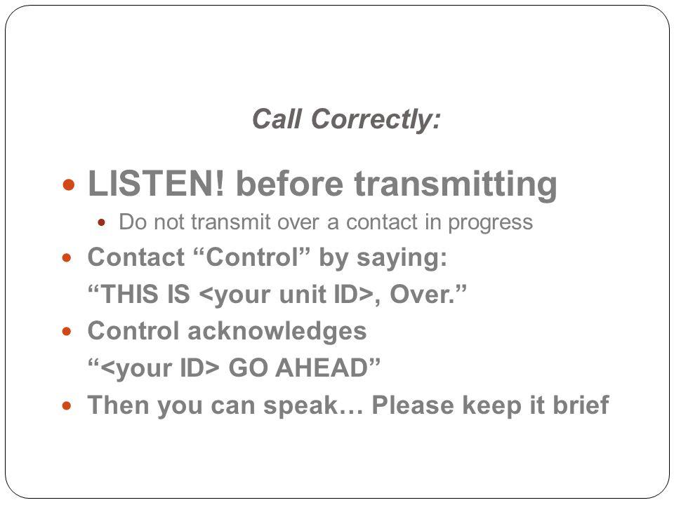 Call Correctly: LISTEN.