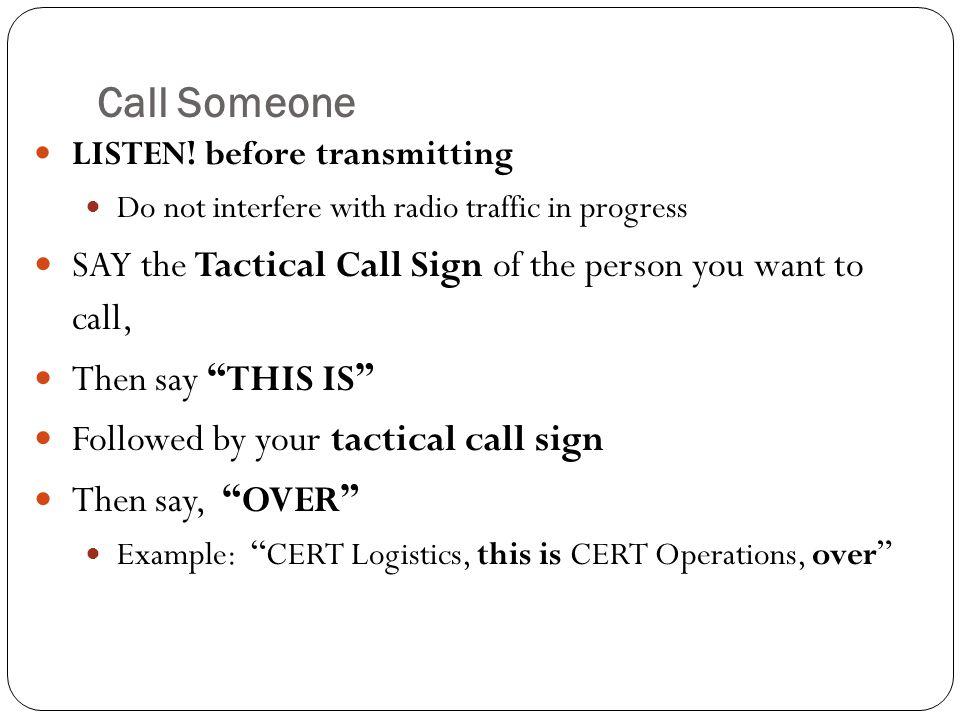 Call Someone LISTEN.