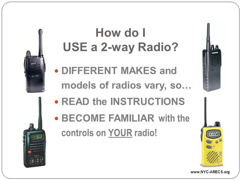 How do I USE a 2-way Radio.
