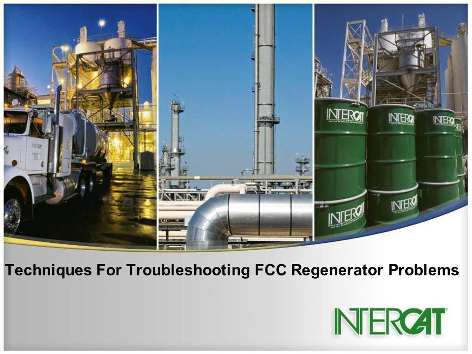 Techniques For Troubleshooting FCC Regenerator Problems