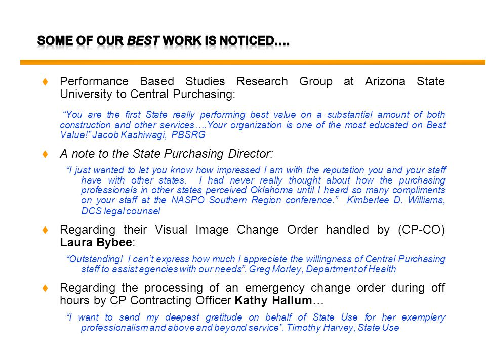 t Performance Based Studies Research Group at Arizona State University to Central Purchasing: You are the first State really performing best value on