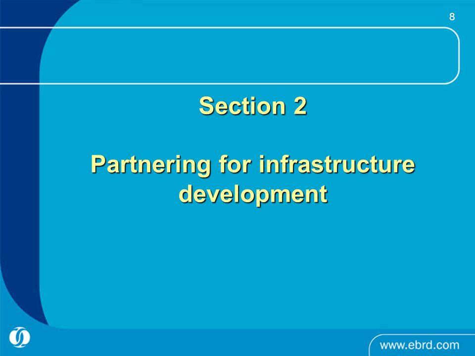 8 Section 2 Partnering for infrastructure development