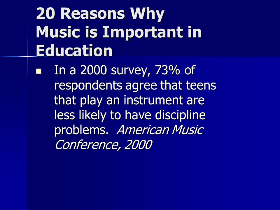 20 Reasons Why Music is Important in Education A majority of the engineers and technical designers in Silicon Valley are also practicing musicians.
