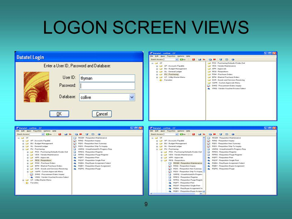 9 LOGON SCREEN VIEWS