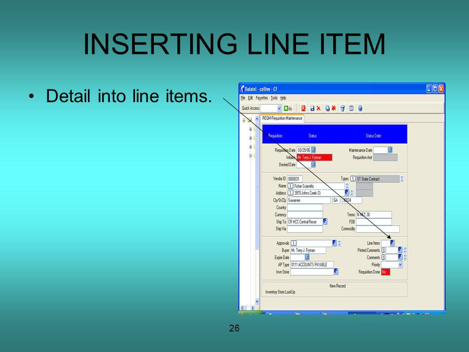 26 INSERTING LINE ITEM Detail into line items.