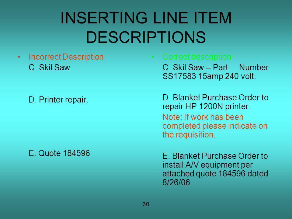 30 INSERTING LINE ITEM DESCRIPTIONS Incorrect Description C.
