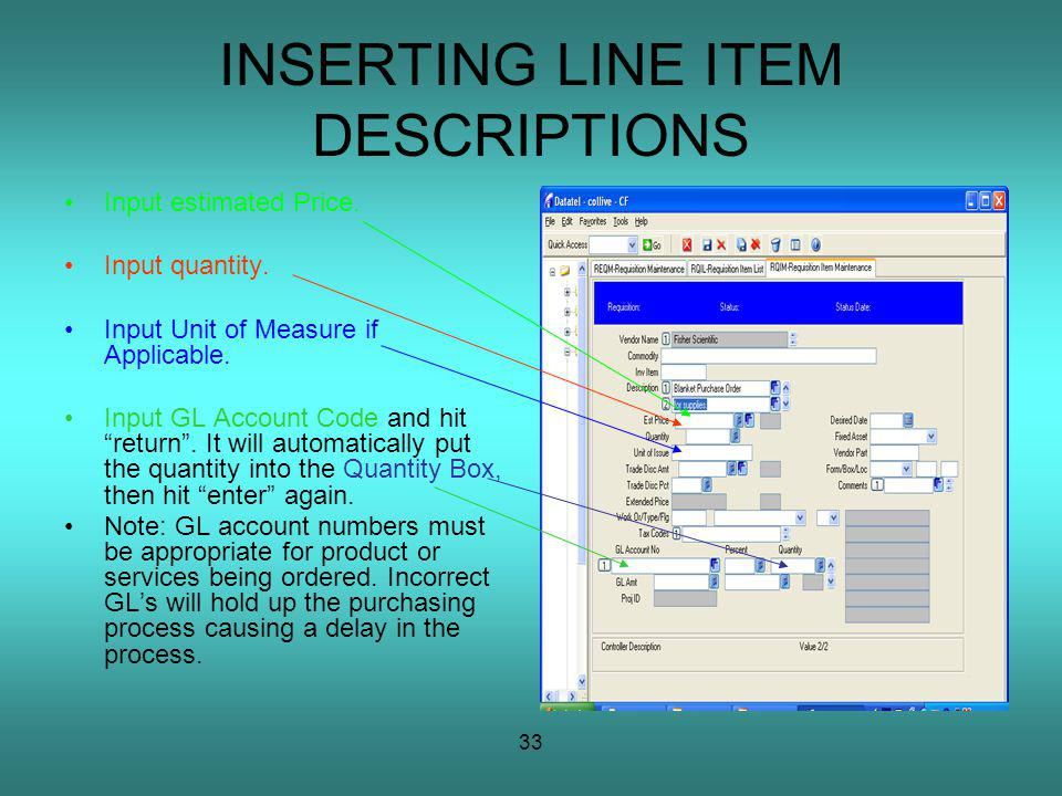 33 INSERTING LINE ITEM DESCRIPTIONS Input estimated Price.