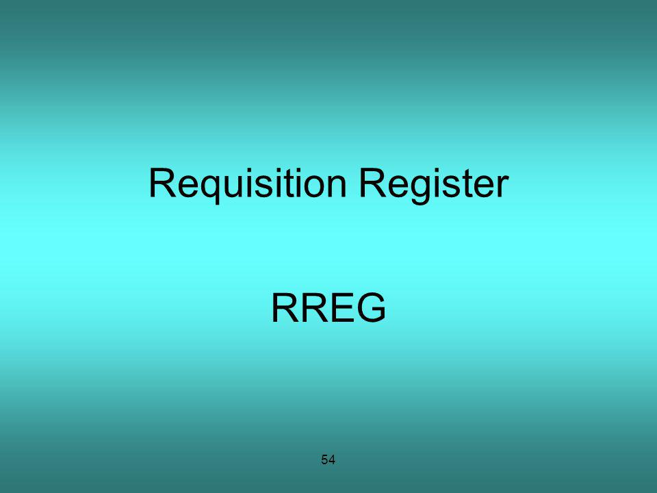 54 Requisition Register RREG