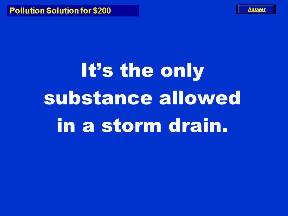 Potent Pollutants for $200 What is fertilizer.