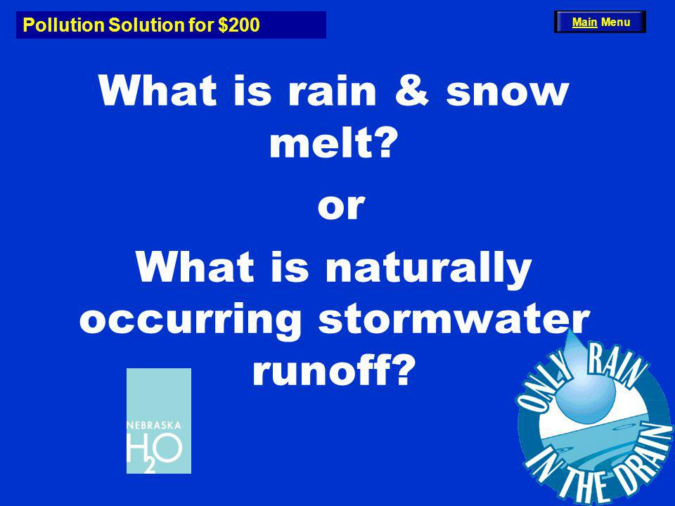 Definition Downpour for $400 Its the term for an area that drains to a common stream, lake, or wetland.