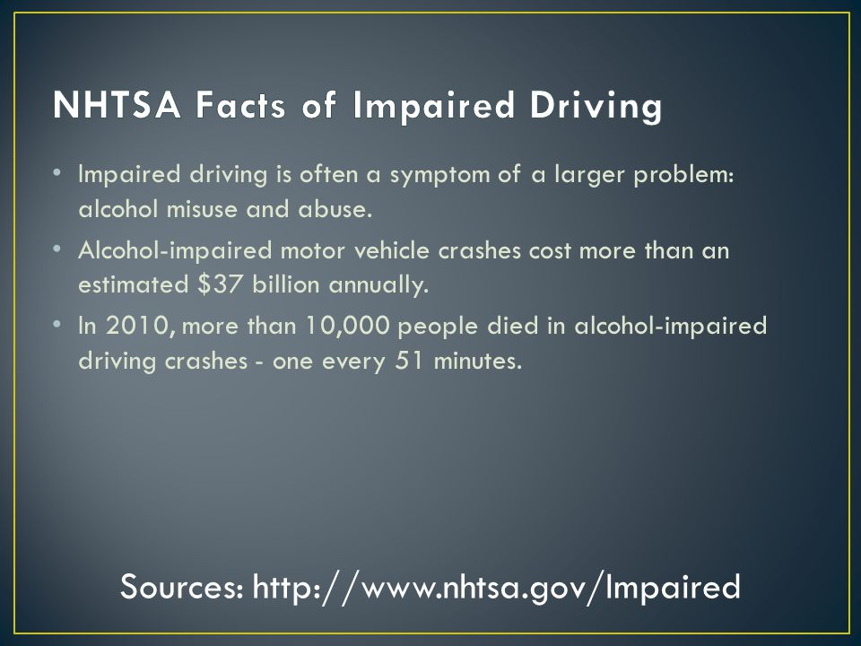 Numerous Past research studies : driving performance is seriously impaired by alcohol and many other drugs.