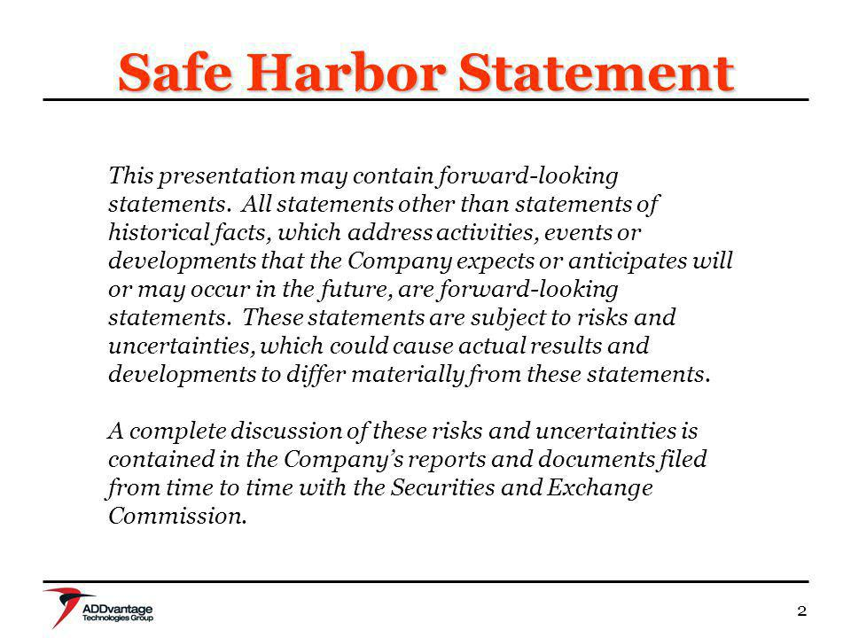 2 Safe Harbor Statement This presentation may contain forward-looking statements. All statements other than statements of historical facts, which addr
