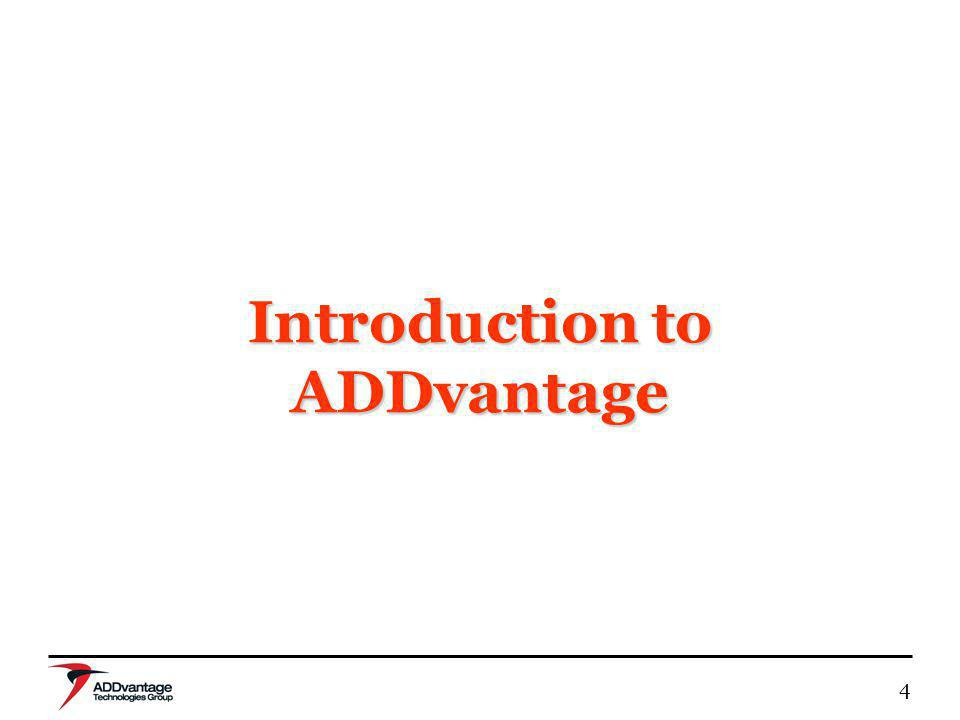 4 Introduction to ADDvantage