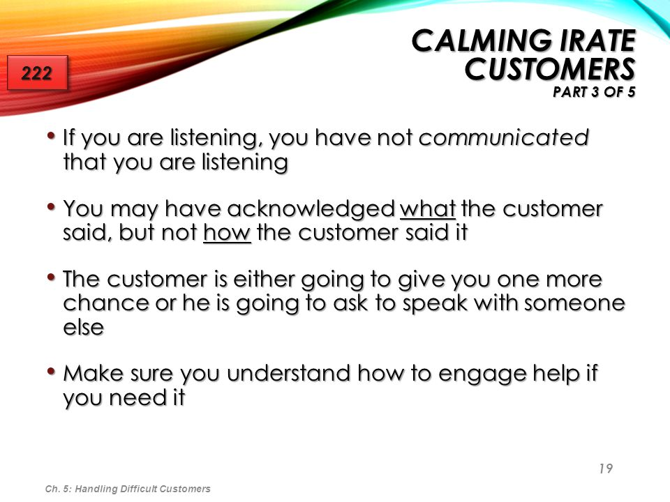 19 If you are listening, you have not communicated that you are listening If you are listening, you have not communicated that you are listening You m