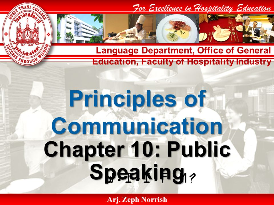 Language Department, Office of General Education, Faculty of Hospitality Industry For Excellence in Hospitality Education Arj.