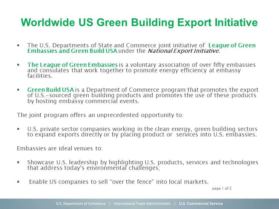Worldwide US Green Building Export Initiative The U.S.