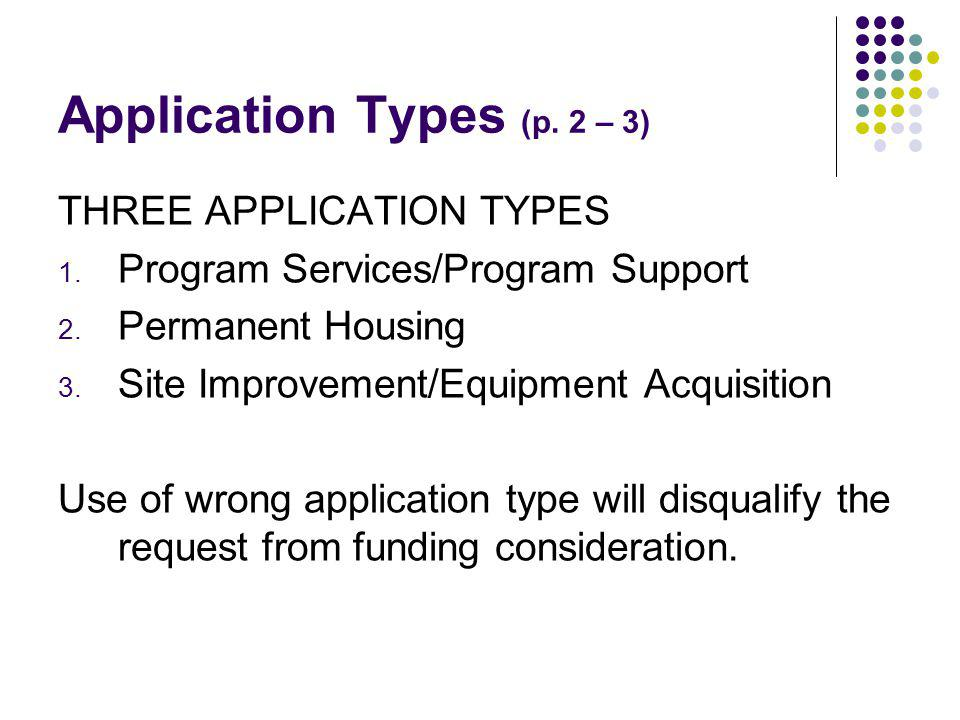 Application Types (p.2 – 3) THREE APPLICATION TYPES 1.