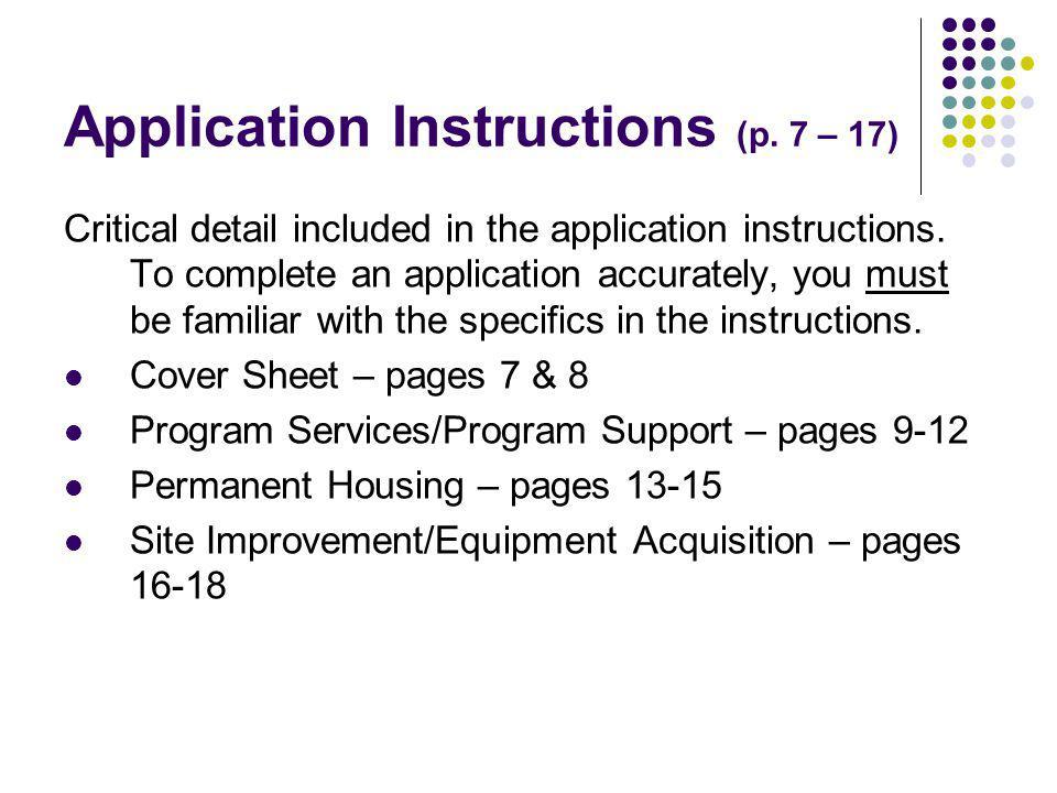 Application Instructions (p.7 – 17) Critical detail included in the application instructions.