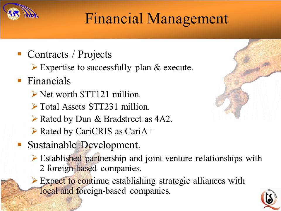 Financial Management Contracts / Projects Expertise to successfully plan & execute.