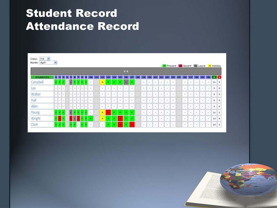 Student Record Attendance Record