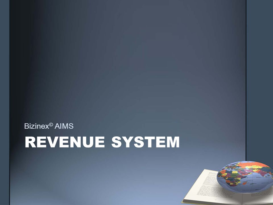 REVENUE SYSTEM Bizinex © AIMS
