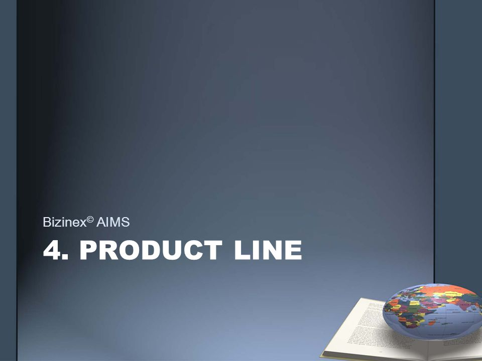 4. PRODUCT LINE Bizinex © AIMS