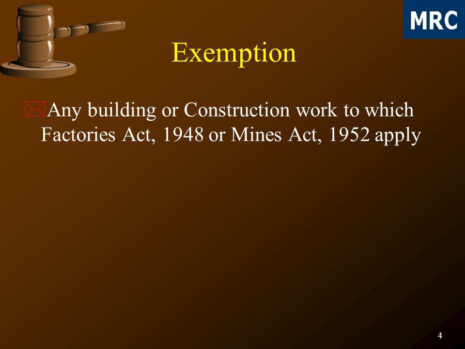 5 Responsibilities of Employer *It shall be the duty of every employer to comply with requirements of rules *Employer shall not permit an employee to do anything not in accordance with the generally accepted principles of standard safe operating practices connected with building and other construction work