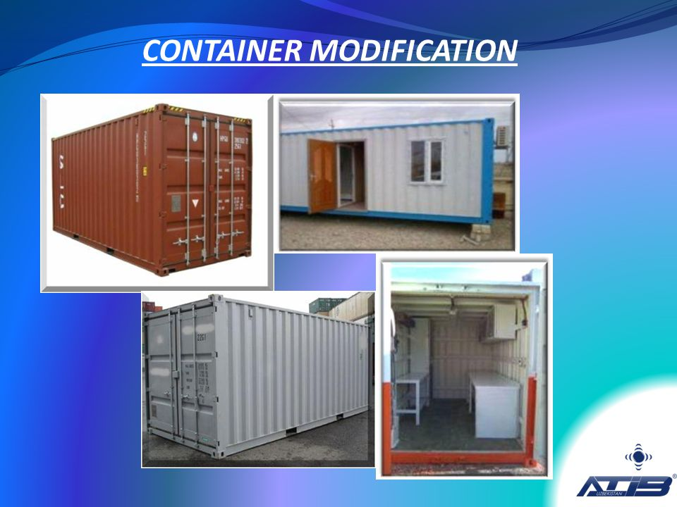 CONTAINER MODIFICATION