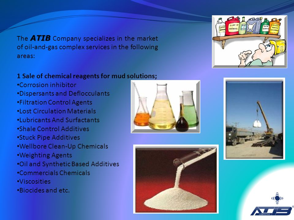 1 Sale of chemical reagents for mud solutions; Corrosion inhibitor Dispersants and Deflocculants Filtration Control Agents Lost Circulation Materials