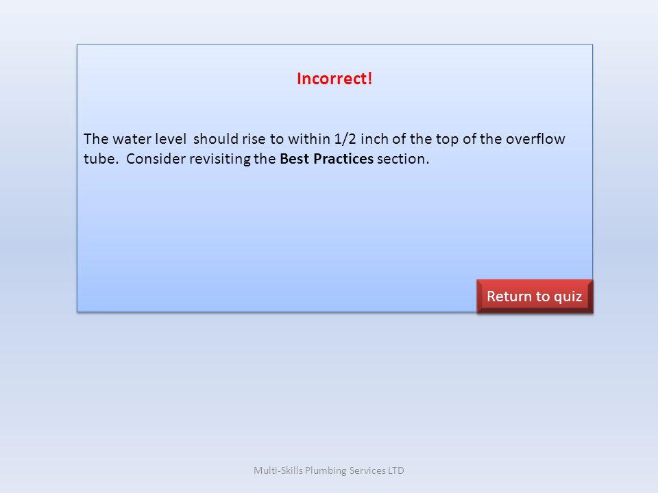 Multi-Skills Plumbing Services LTD Incorrect.