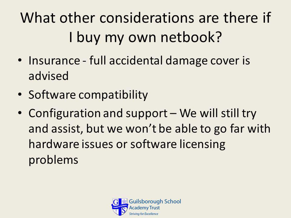 What other considerations are there if I buy my own netbook.