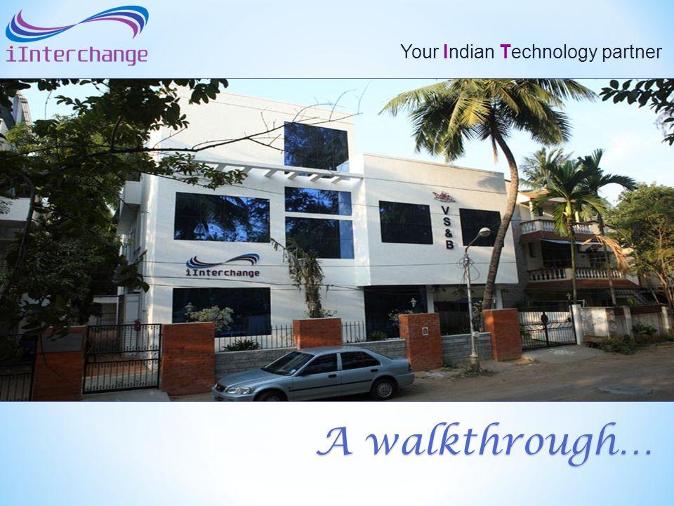 Your Indian Technology partner A walkthrough…