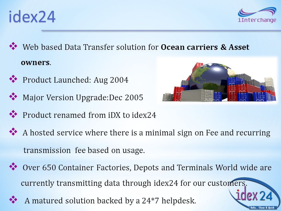 idex24 Web based Data Transfer solution for Ocean carriers & Asset owners.