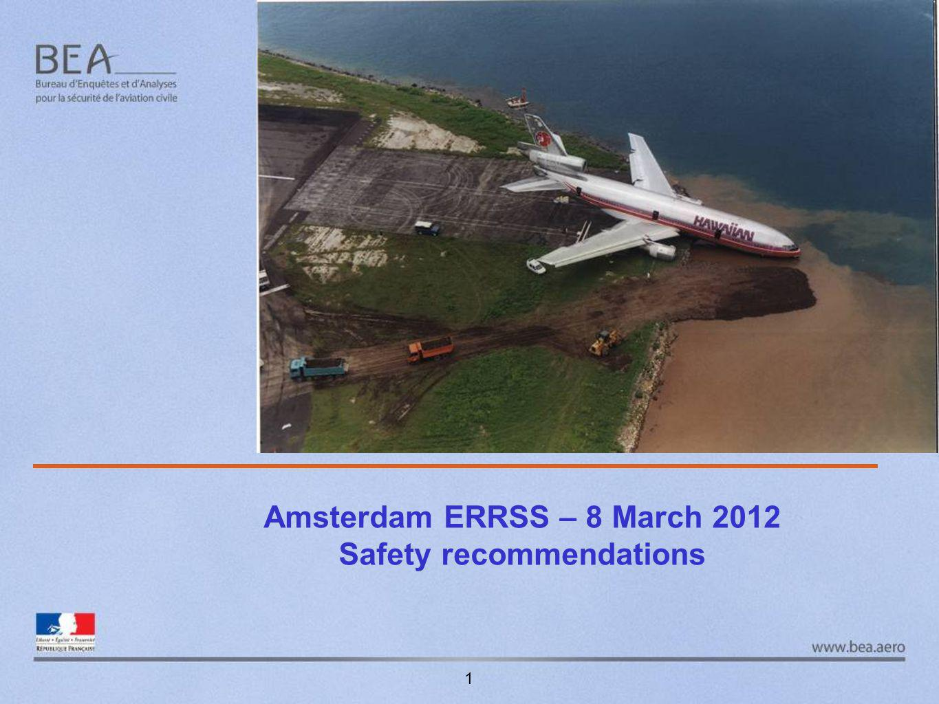 Amsterdam ERRSS – 8 March 2012 Safety recommendations 1
