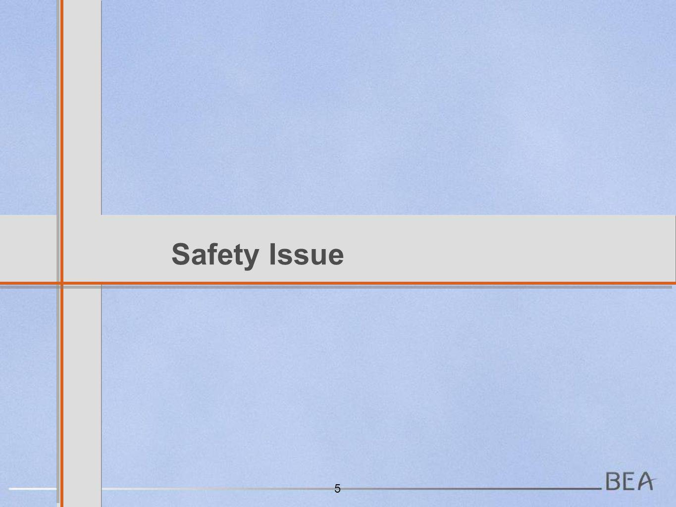 Safety Issue 5