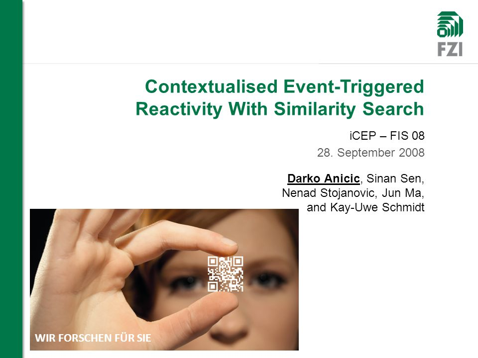 Contextualised Event-Triggered Reactivity With Similarity Search iCEP – FIS 08 28.