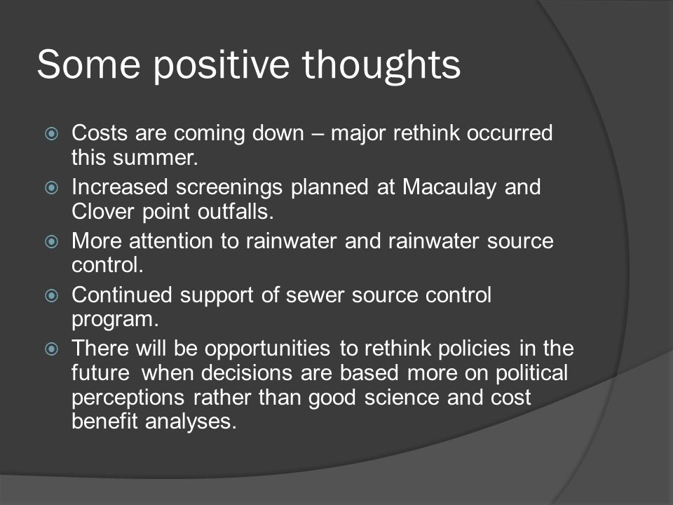 Some positive thoughts Costs are coming down – major rethink occurred this summer.