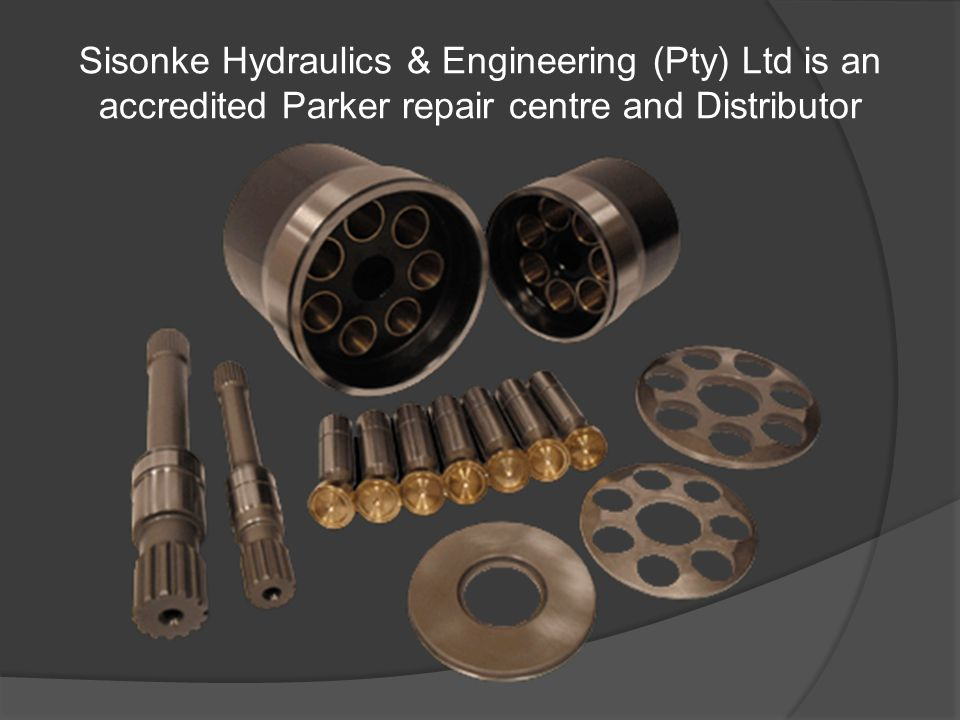 Sisonke Hydraulics & Engineering (Pty) Ltd is an accredited Parker repair centre and Distributor