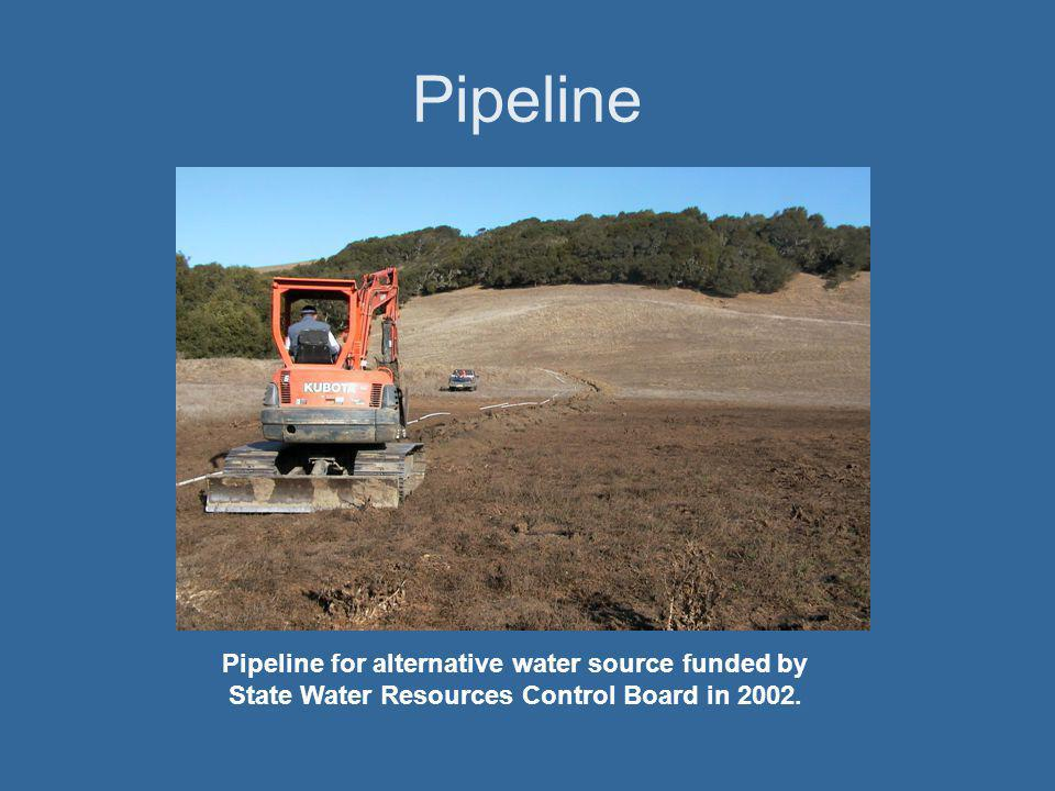 Pipeline Pipeline for alternative water source funded by State Water Resources Control Board in 2002.