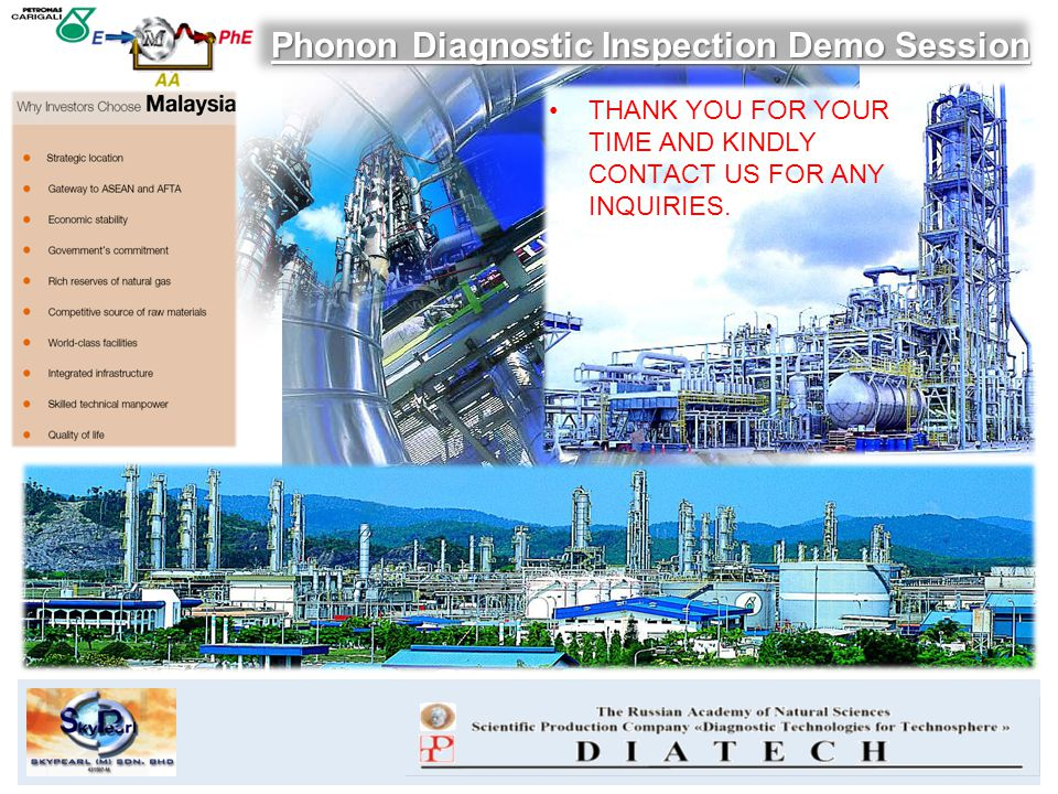 Phonon Diagnostic Inspection Demo Session THANK YOU FOR YOUR TIME AND KINDLY CONTACT US FOR ANY INQUIRIES.