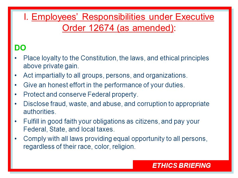 ETHICS BRIEFING I.