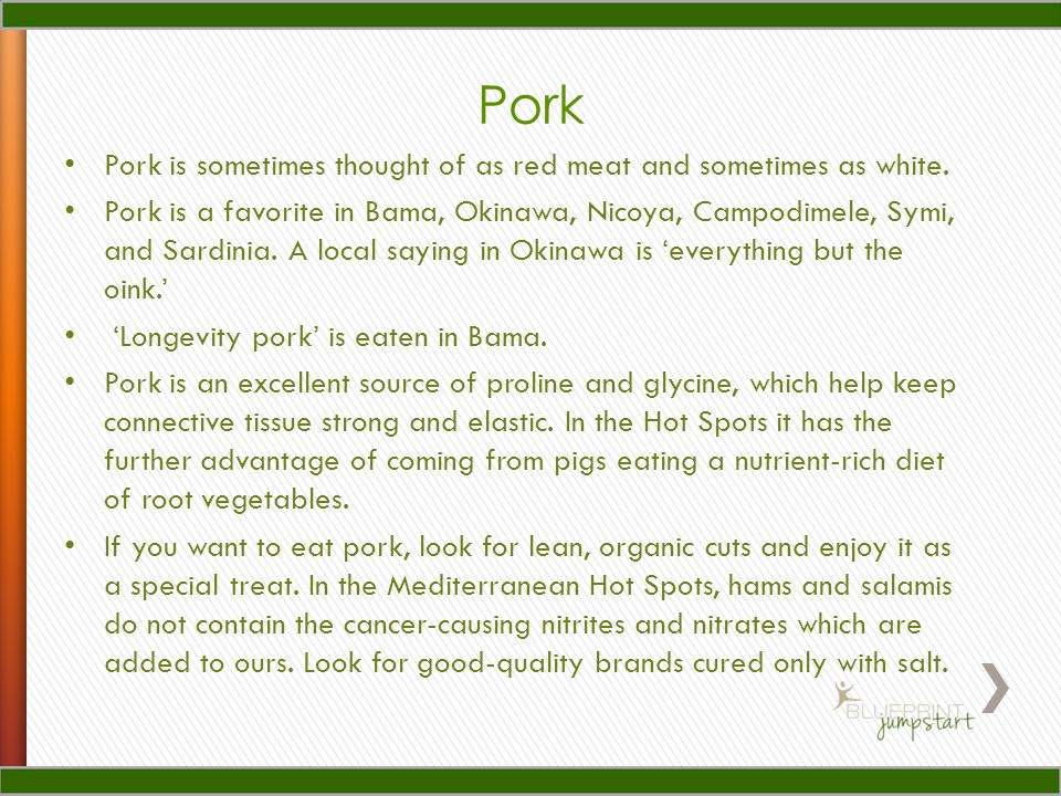 Pork Pork is sometimes thought of as red meat and sometimes as white.
